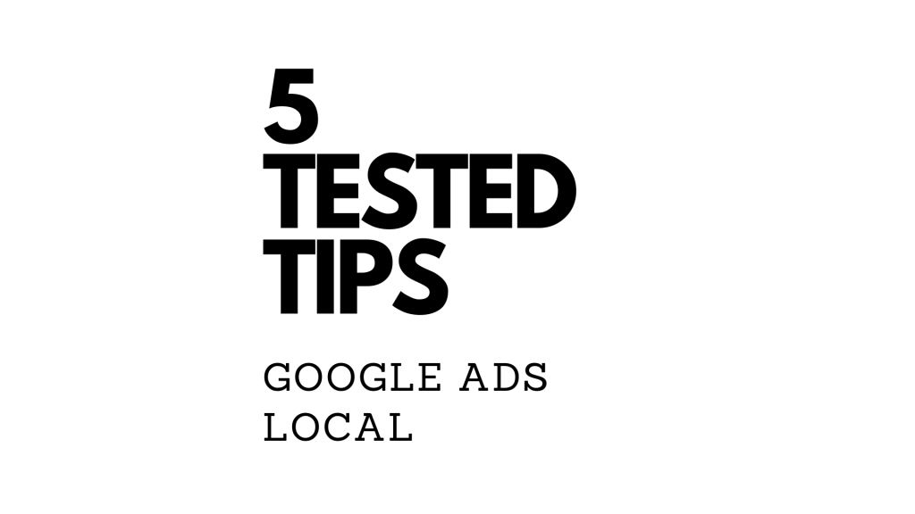5 tips for a successful Google Ads local campaigns