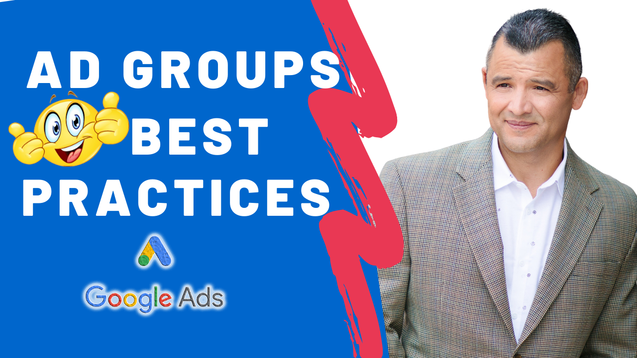 Ad Groups Best Practices