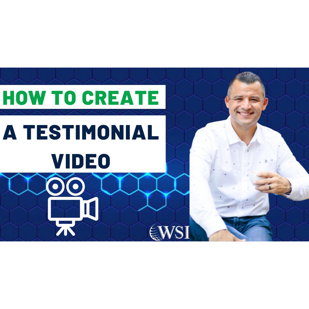 How To Create A Testimonial Video