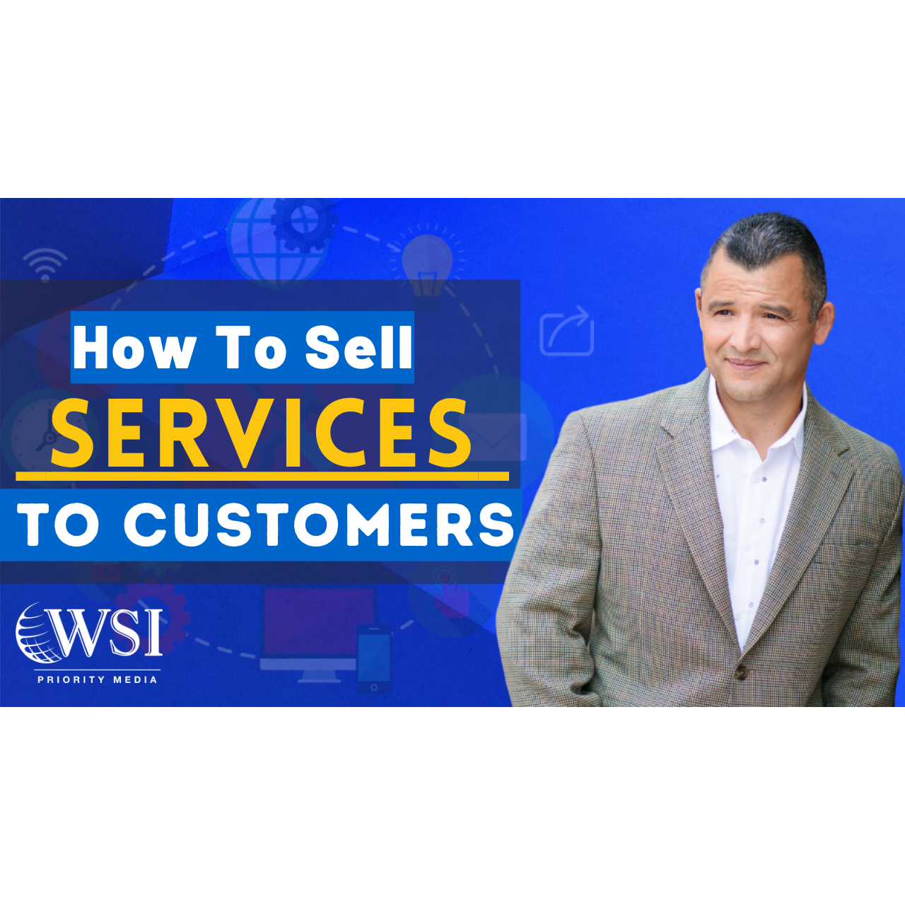 How To Sell Services To Customers