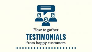 How to gather testimonials