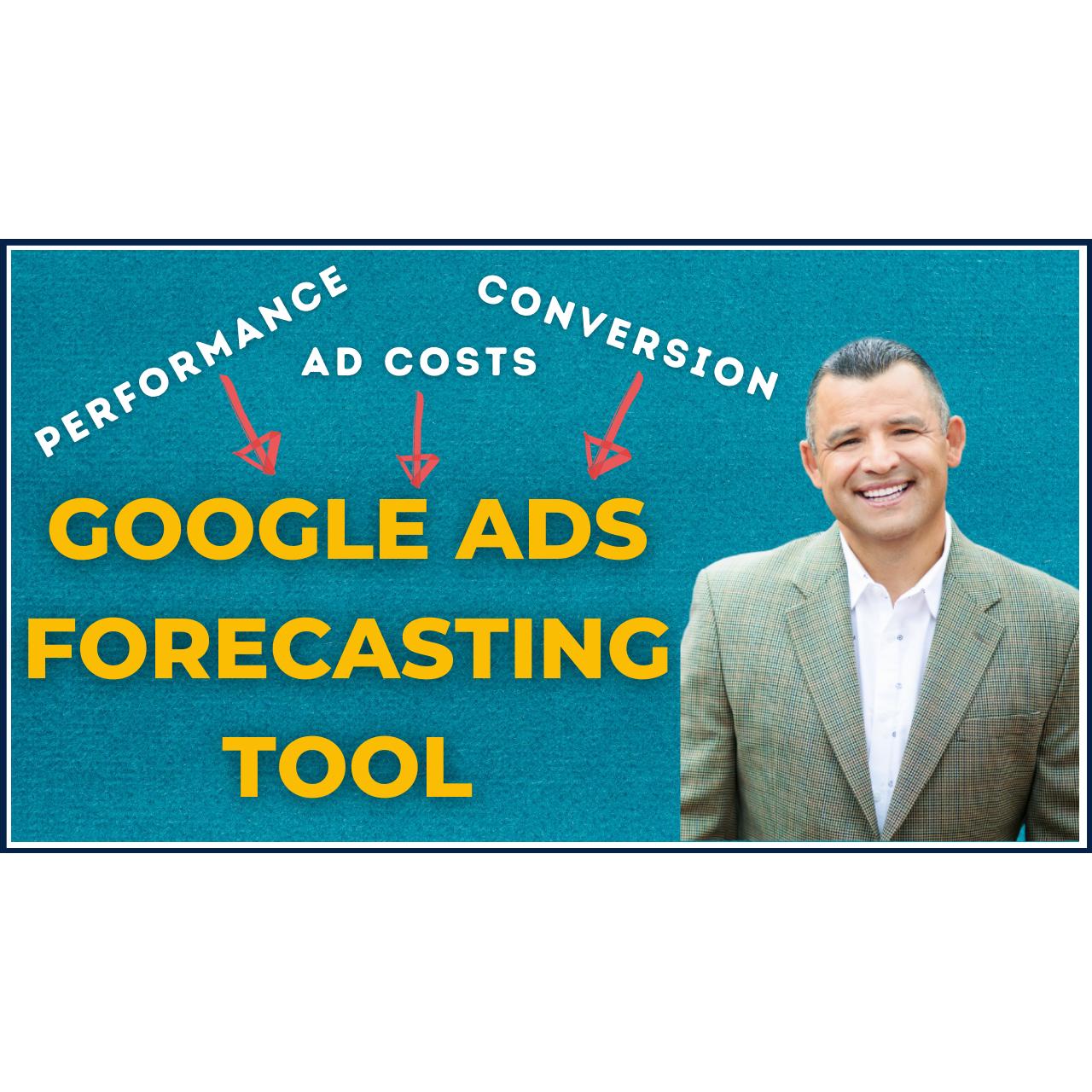 Google Ads Forecasting Tool