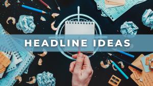 Headline Ideas