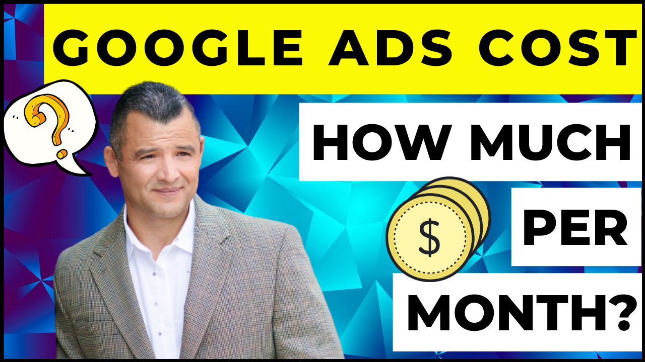 How Much Does Google Ads Cost Per Month