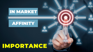 In market vs affinity audiences importance