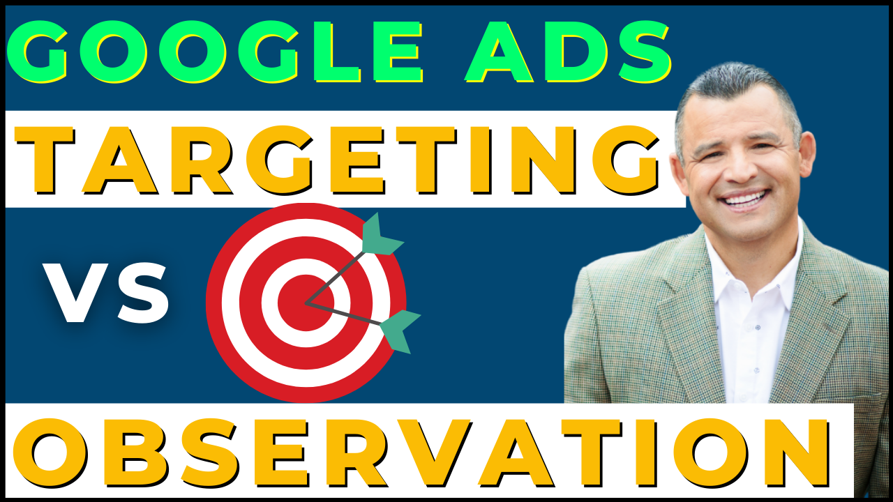 Targeting Vs Observation Google Ads