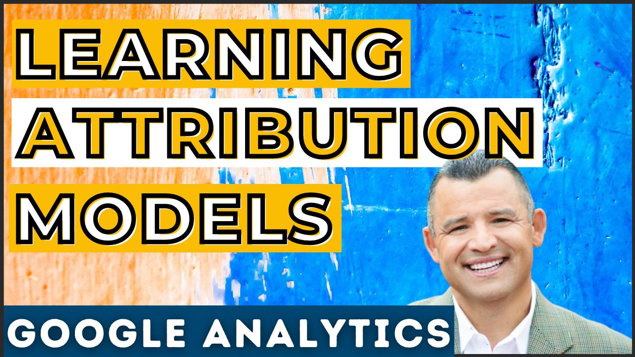 Attribution Models Google Analytics