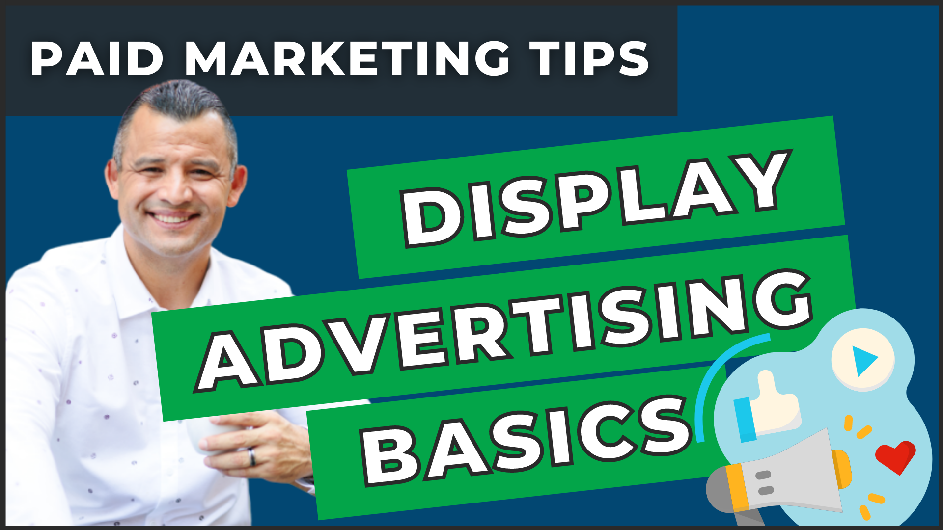 Display Advertising Basics How To Get Started!