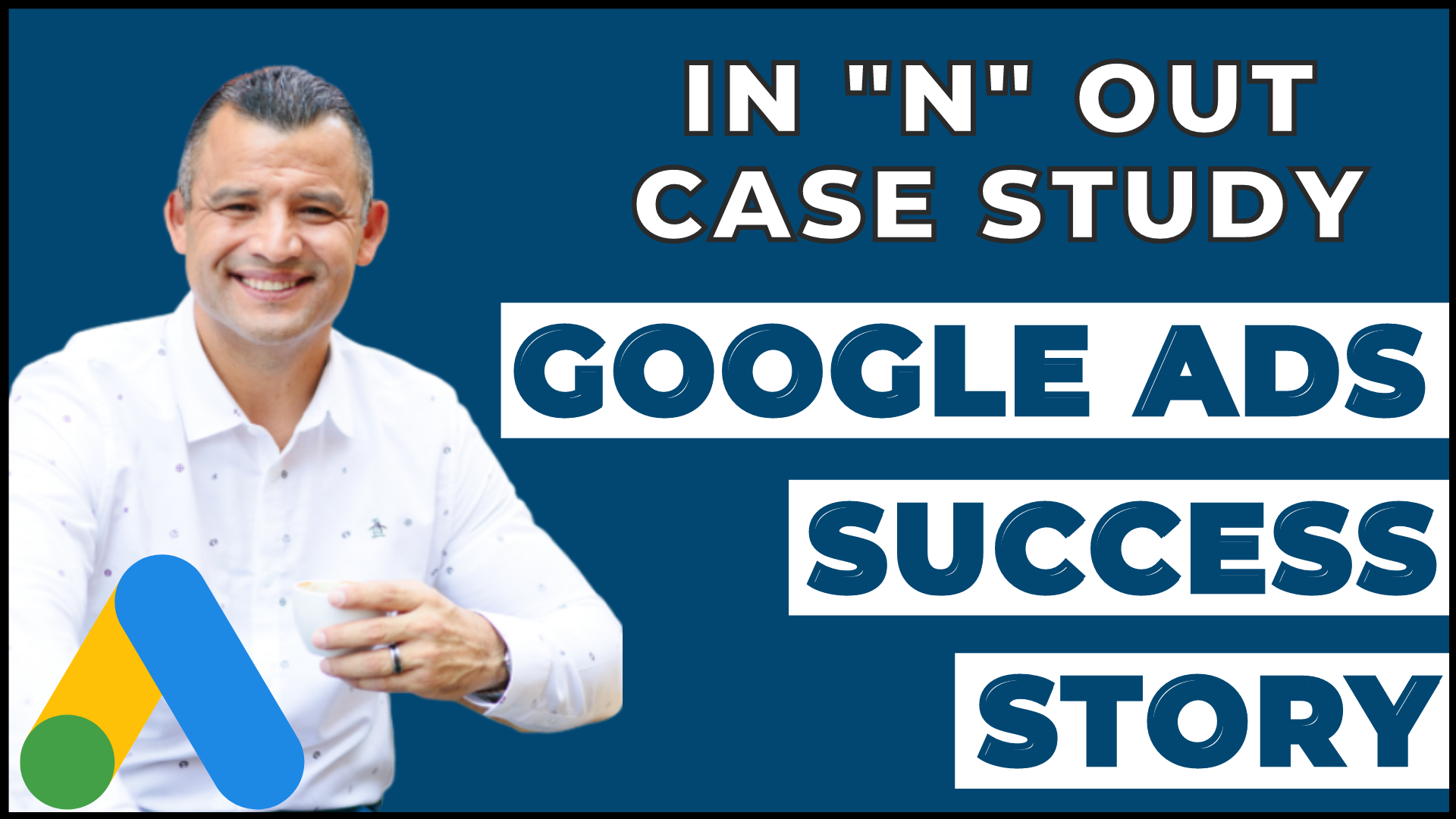 Google Ads Success Stories IN 'n' OUT Case Study