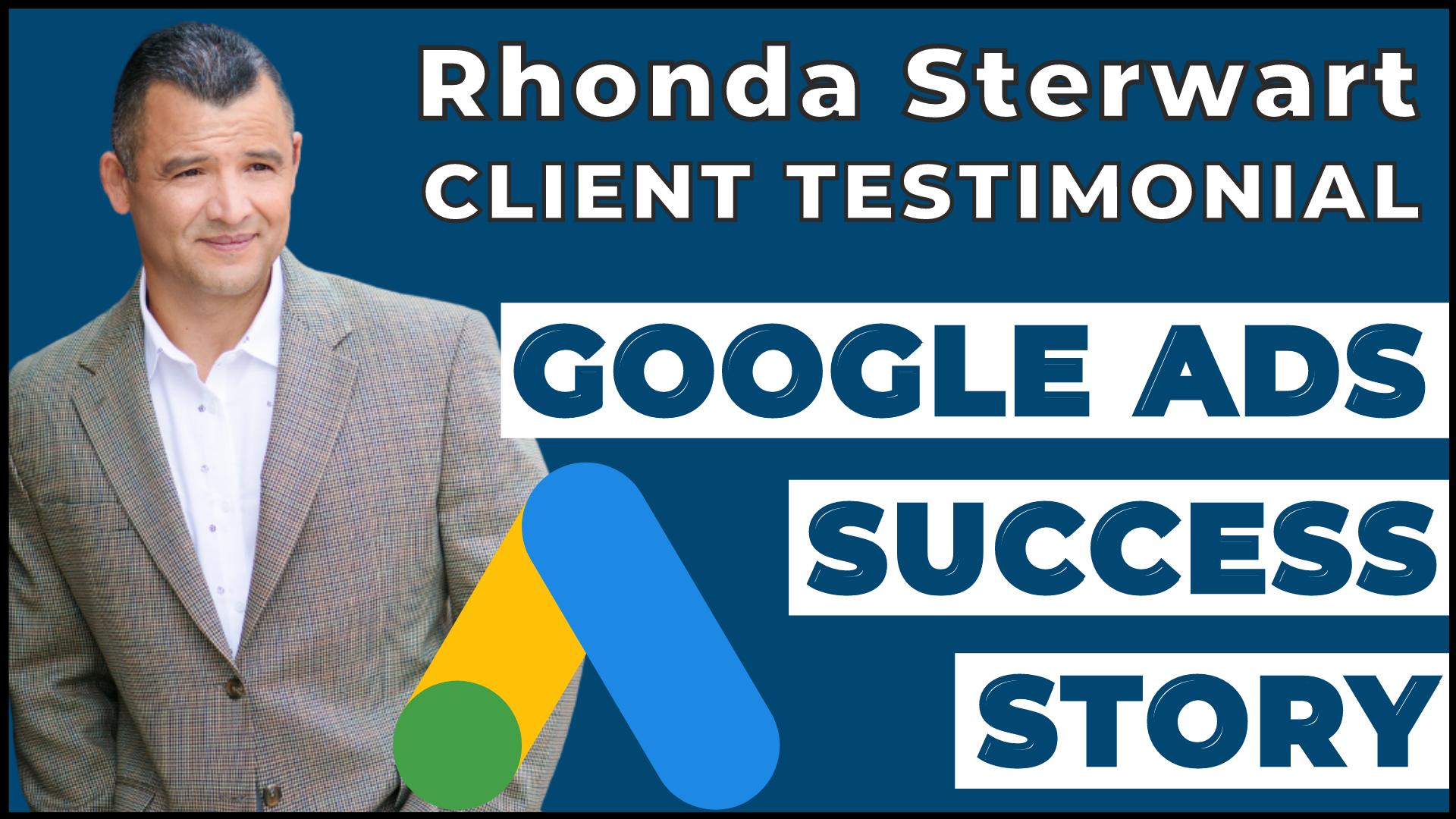 Google Ads Success Stories Rhonda Sterwart Review Of WSI Priority Media