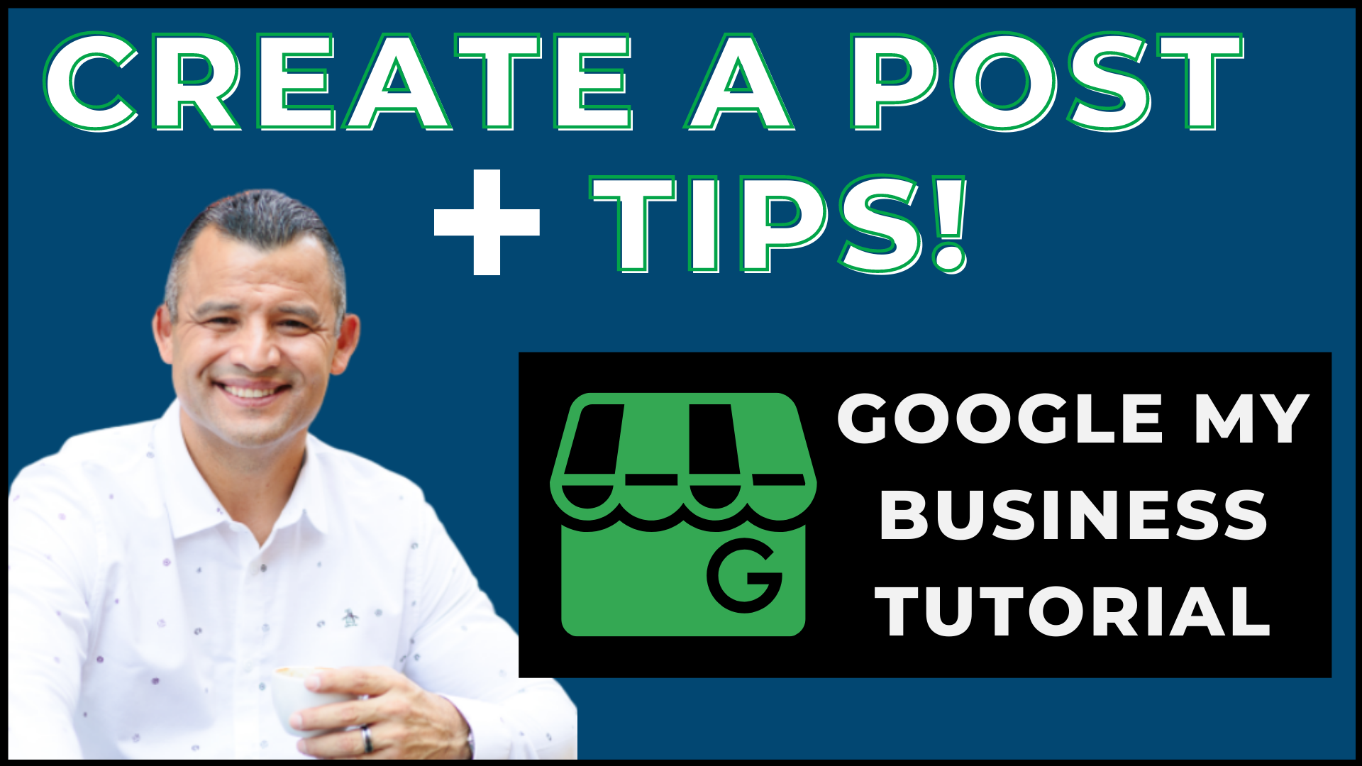 Google My Business Create Post Tips