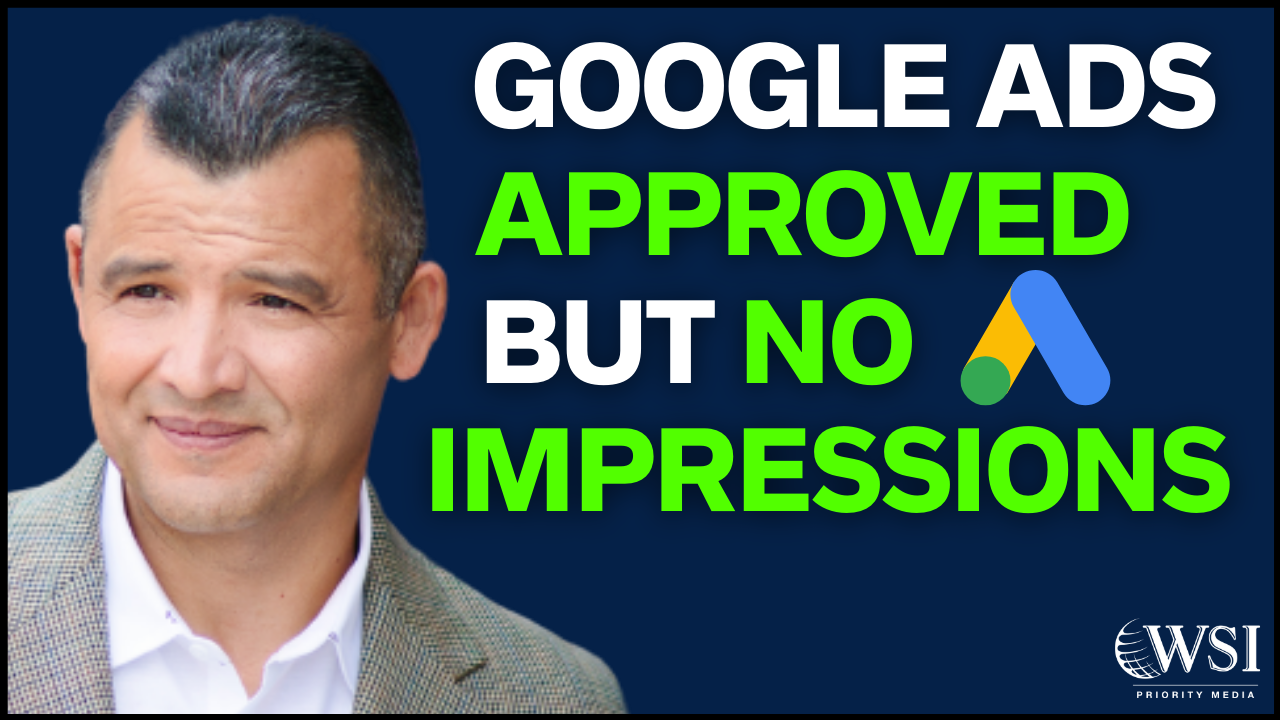 Google Ads Approved But No Impressions [FIX HERE]