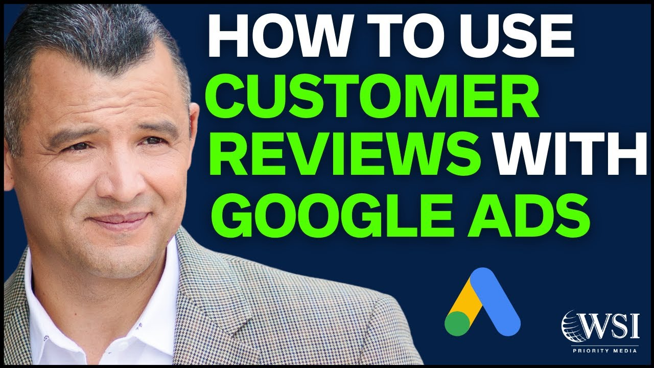 How To Use Google Customer Reviews With Google Ads