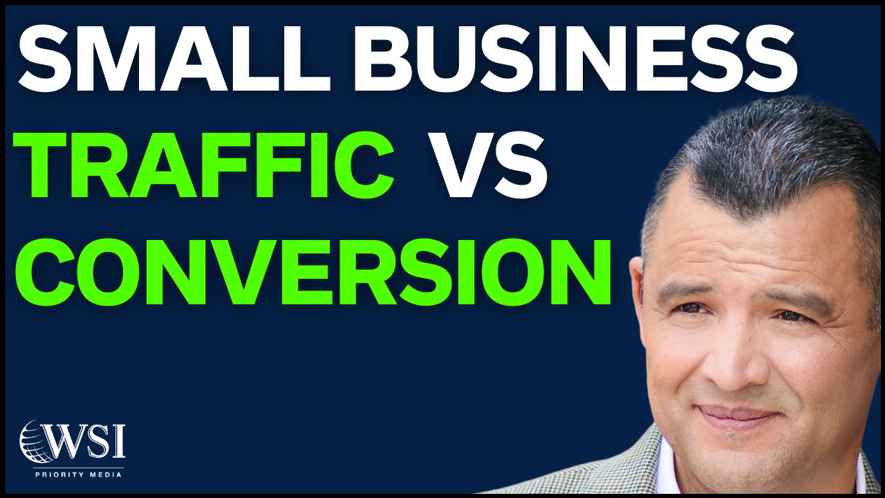Small Business Growth Tips Traffic vs Conversion