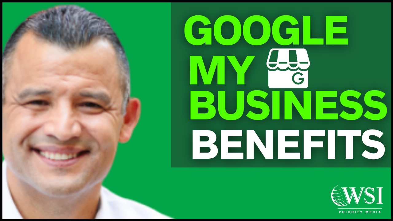 What Is The Benefit Of Google My Business