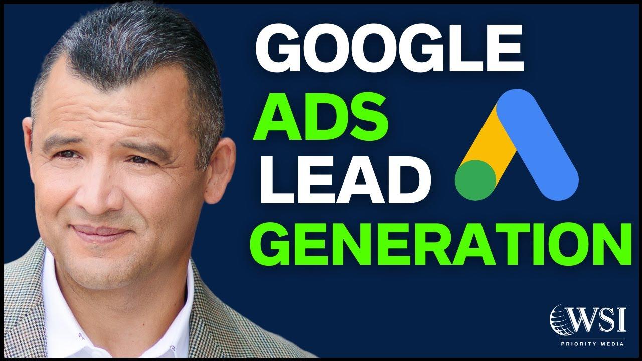 Google Ads Lead Generation Campaign